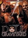 Doll Graveyard Movie Poster / Movie Info page
