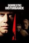 Domestic Disturbance Movie Poster / Movie Info page