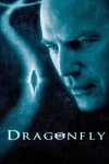 Dragonfly Movie Poster / Movie Info page