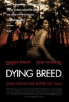 Dying Breed Movie Poster / Movie Info page
