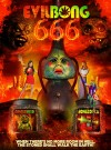 Evil Bong 666 Movie Poster / Movie Info page