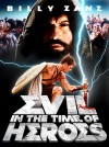 Evil - In the Time of Heroes Movie Poster / Movie Info page