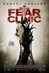Fear Clinic Movie Poster / Movie Info page