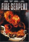 Fire Serpent Movie Poster / Movie Info page