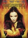 Firestarter 2: Rekindled 2002