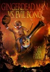 Gingerdead Man Vs. Evil Bong Movie Poster / Movie Info page