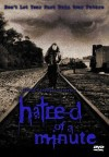 Hatred of a Minute Movie Poster / Movie Info page