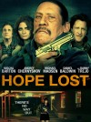 Hope Lost Movie Poster / Movie Info page