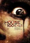 House with 100 Eyes 2013
