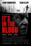 It's in the Blood Movie Poster / Movie Info page
