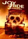 Joy Ride 3: Road Kill 2014