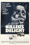 Killer's Delight Movie Poster / Movie Info page