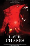 Late Phases Movie Poster / Movie Info page