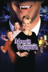 Mom's Got a Date with a Vampire 2000