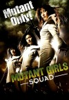 Mutant Girls Squad 2010