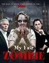My Fair Zombie Movie Poster / Movie Info page