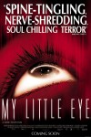 My Little Eye Movie Poster / Movie Info page
