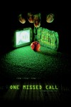One Missed Call Movie Poster / Movie Info page