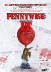 Pennywise: The Story of 'IT' Movie Poster / Movie Info page