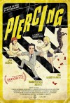 Piercing Movie Poster / Movie Page info