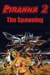 Piranha Part Two: The Spawning 1981