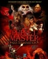 Puppet Master: Axis Termination Movie Poster / Movie Info page