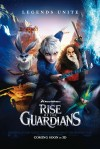 Rise of the Guardians Movie Poster / Movie Info page