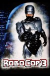 RoboCop 3 Movie Poster / Movie Info page