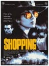 Shopping Movie Poster / Movie Info page