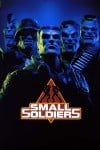 Small Soldiers Movie Poster / Movie Info page