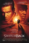 Switchback Movie Poster / Movie Info page