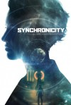 Synchronicity Movie Poster / Movie Info page
