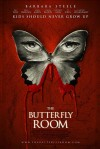 The Butterfly Room Movie Poster / Movie Info page