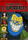 The Haunted World of El Superbeasto Movie Poster / Movie Info page