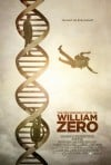 The Reconstruction of William Zero Movie Poster / Movie Info page