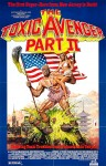 The Toxic Avenger Part II Movie Poster / Movie Info page
