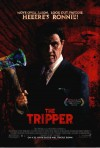 The Tripper Movie Poster / Movie Info page