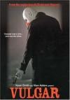 Vulgar Movie Poster / Movie Info page
