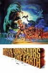 When Dinosaurs Ruled the Earth poster