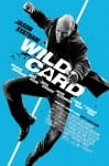 Wild Card Movie Poster / Movie Info page