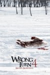 Wrong Turn 4: Bloody Beginnings 2011