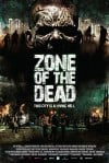 Zone of the Dead Movie Poster / Movie Info page