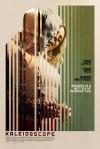 Kaleidoscope Movie Poster / Movie Info page