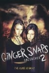 Ginger Snaps 2: Unleashed poster