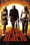 The Devil's Rejects Movie Poster / Movie Info page