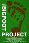 The Bigfoot Project Movie Poster / Movie Page info