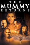 The Mummy Returns Movie Poster / Movie Info page