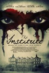 The Institute Movie Poster / Movie Info page