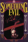 Something Evil Movie Poster / Movie Info page