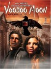 Voodoo Moon Movie Poster / Movie Info page